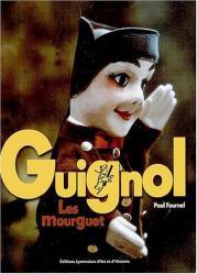 Guignol - Les Mourguet