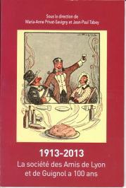 1913-2013 la société à 100 ans